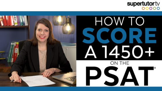 How to Score a 1450+ on the PSAT